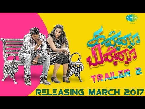 Kanna Pinna – Tamil Movie Official Trailer